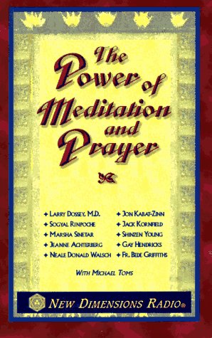 9781561704231: The Power of Meditation and Prayer
