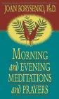 9781561704316: Morning and Evening: Music, Meditation, and Prayer