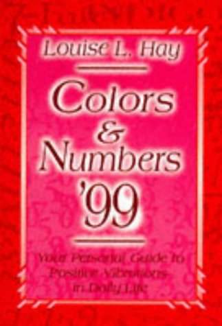 9781561704910: Colors & Numbers 1999: Your Personal Guide to Positive Vibrations in Daily Life