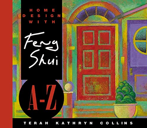 Home Design With Feng Shui A-Z (Hay: Collins, Terah Kathryn
