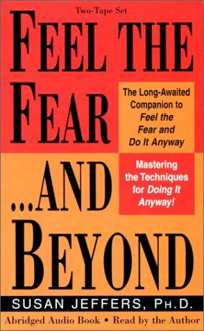 Feel the Fear & Beyond: Jeffers, Susan