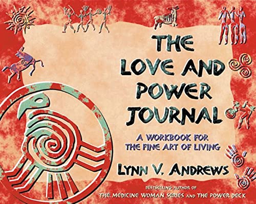 The Love and Power Journal: Andrews, Lynn