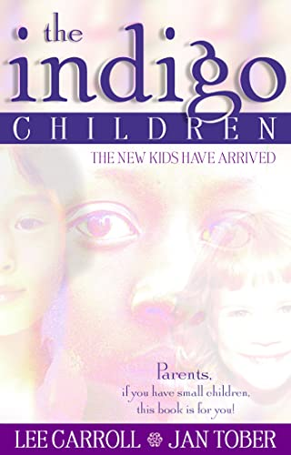 The Indigo Children : The New Kids Have Arrived