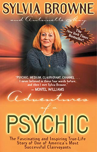 9781561706211: Adventures of a Psychic: A Fascinating and Inspiring True-Life Story of One of America's Most Successful Clairvoyants