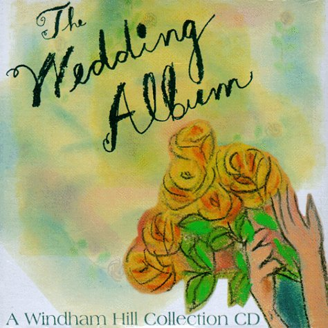 The Wedding Album: A Windham Hill Collection: Jeremy Lubbock; The