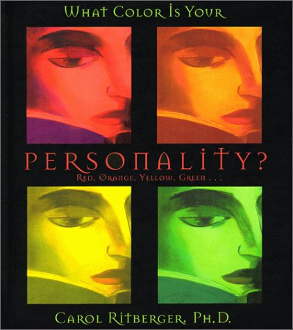What Color Is Your Personality?: Red, Orange, Yellow, Green. (Gift Books)