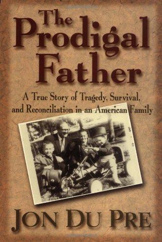 The Prodigal Father: Jon Du Pre