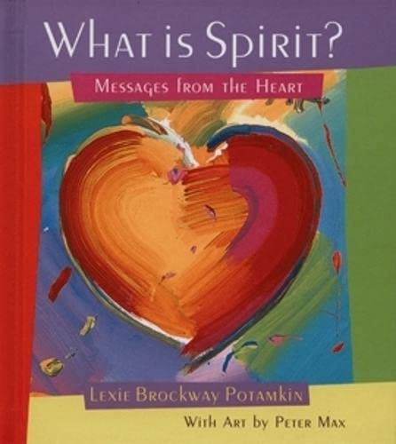 9781561706754: What Is Spirit?: Messages from the Heart (Gift Books)