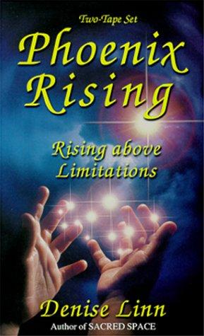 9781561706983: Phoenix Rising: Rising Above Limitations