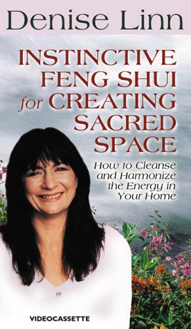 9781561706990: Instinctive Feng Shui For Creating Sacred Space:; How to Cleanse and Harmonize the Energy in Your Home [VHS]