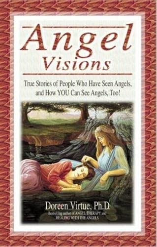 Angel Visions.True stories of people who have seen angels and how YOU can see angels, too!