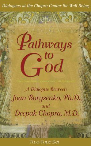 9781561707362: Pathways to Gods (Dialogues at the Chopra Center for Well Being)