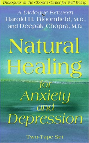 Natural Healing for Anxiety and Depression: Chopra M.D., Deepak