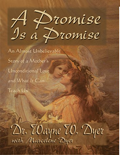 A Promise Is A Promise: An Almost: Dr. Wayne W.