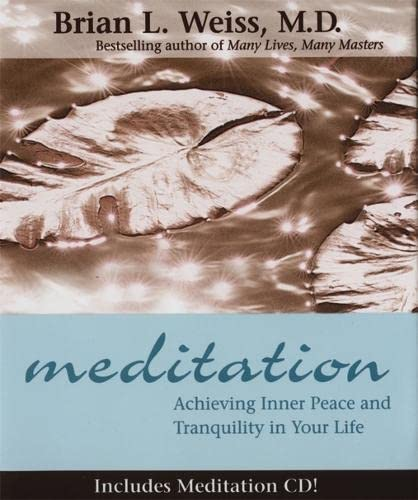 9781561709304: Meditation: Achieving Inner Peace and Tranquility In Your Life (Little Books and CDs)
