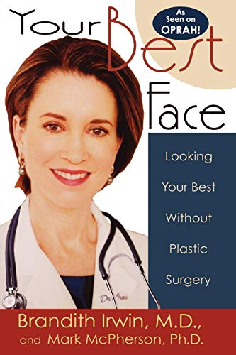 9781561709533: Your Best Face Without Surgery