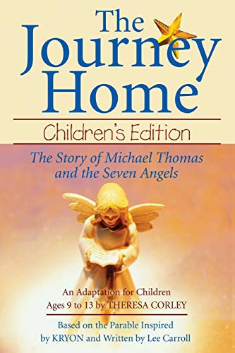 9781561709878: The Journey Home: Children's Edition: The Story of Michael Thomas ans the Seven Angels