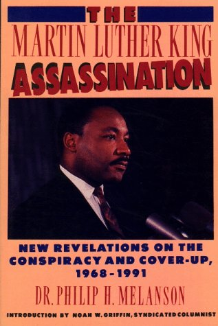 9781561710379: The Martin Luther King Assassination: New Revelations on the Conspiracy and Cover-Up, 1968-1991
