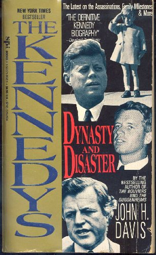 9781561710607: The Kennedys: Dynasty and Disaster