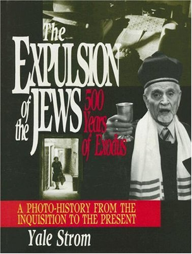 Expulsion of the Jews: Five Hundred Years of Exodus: Strom, Yale