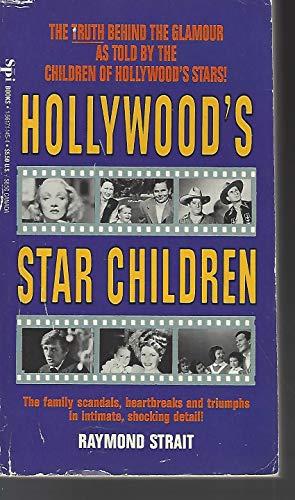 Hollywood's Star Children (1561711454) by Raymond Strait