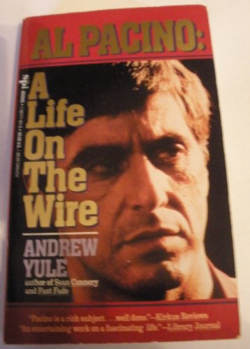 9781561711611: Al Pacino: A Life On The Wire