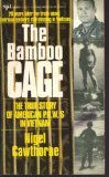9781561712410: The Bamboo Cage: The Full Story of the American Servicemen Still Missing in Vietnam