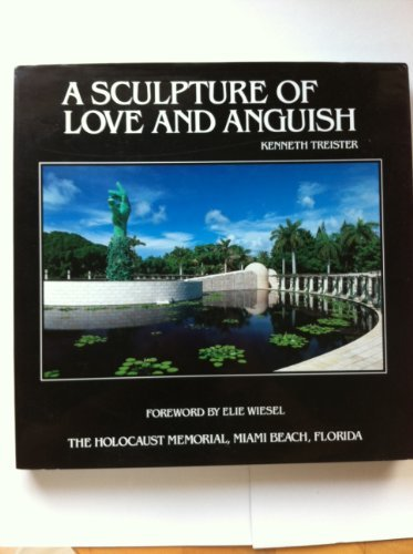 A Sculpture of Love and Anguish: The Holocaust Memorial, Miami Beach, Florida (Signed): Treister, ...