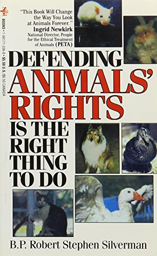 9781561713363: Defending Animals' Rights Is the Right Thing to Do