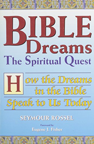 9781561719396: Bible Dreams: The Spiritual Quest : How the Dreams in the Bible Speak to Us Today