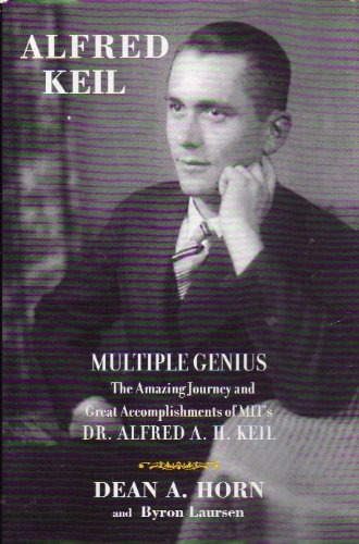 9781561720279: Multiple genius: The amazing journey and great accomplishments of MIT's Dr. Alfred A.H. Keil