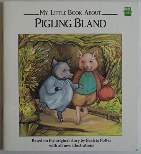 9781561731381: My Little book About Pigling Bland