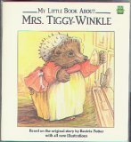 My Little Book About Mrs. Tiggy-Winkle (1561731412) by Beatrix Potter