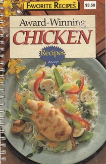 9781561731558: Award-Winning Chicken Recipes (1990) (Favorite Recipes)