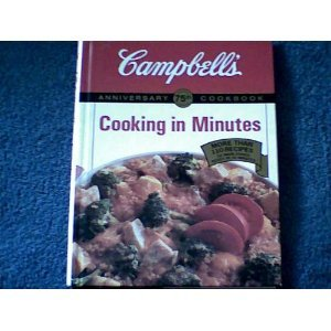 9781561732685: Campbell's 75th Anniversary Cookbook: Cooking in Minutes