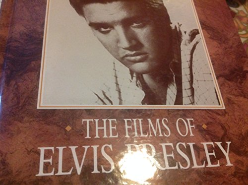 9781561732784: The films of Elvis Presley