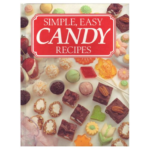 9781561732814: Simple Easy Candy Recipes