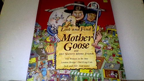 9781561734184: Look and Find Mother Goose and Her Friends (Look & Find Books)