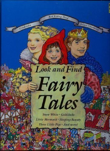 9781561734207: Look and Find Fairy Tales: Snow White, Goldilocks, Little Mermaid, Sleeping Beauty, Three Little Pigs, and More