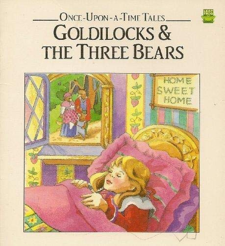 9781561734931: goldilocks & the three bears[ Once-Upon-A-Time tales]