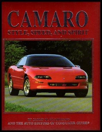 Camaro: Style, Speed, and Spirit: Flammang, James M.