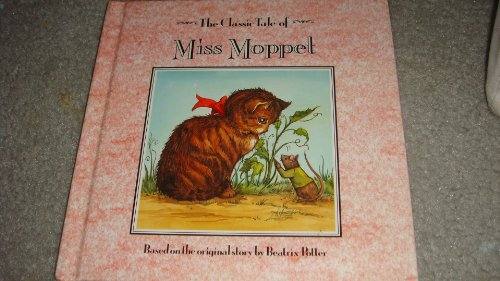 9781561735952: Classic Tales: Miss Moppet