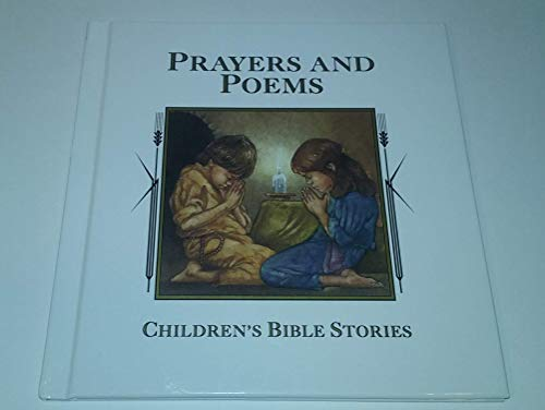 Prayers and poems (Children's Bible stories): Marlene Targ Brill