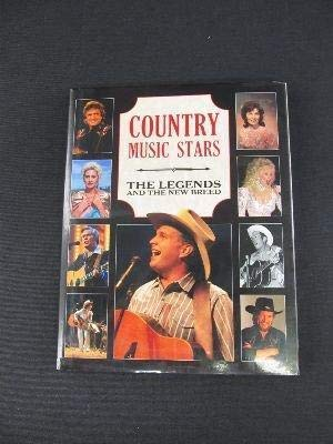 9781561737277: Country Music Stars: The Legends and the New Breed
