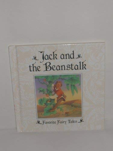 Jack and the beanstalk (Favorite fairy tales): Jerrard, Jane