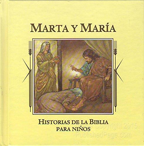 Marta y Maria (Historias de la Biblia: Jaime Serrano