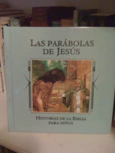 9781561739394: Las parábolas de Jesús (Historias de la Biblia para niños) (Spanish Edition)