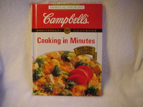 9781561739677: Campbell's Cooking in Minutes (Favorite All Time Recipes Series)