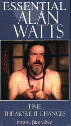 9781561762767: Essential Alan Watts Time: The More It Changes [VHS]