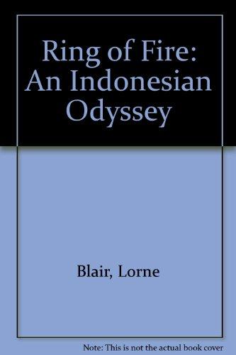 9781561764969: Ring of Fire: An Indonesian Odyssey